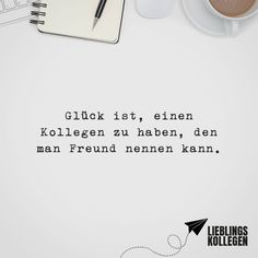 Happiness is to have a colleague who you can call friend - Lieblingskollegen // VISUAL STATEMENTS® - Schwangerschaft Office Humor, Humor Grafico, Visual Statements, About Me Blog, Cards Against Humanity, Positivity, Lol, Motivation, Lettering