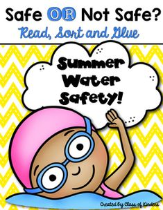 Need the Summer Safety Reader too? Summer Safety Reader You are receiving a 1 sorting page for water safety. One has pre marked boxes the other