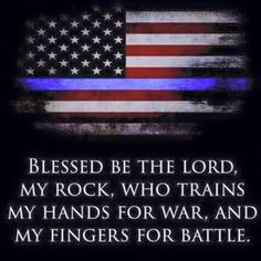 Thin Blue Line Flag and Scripture… Blue Line Police, Thin Blue Line Flag, Thin Blue Lines, Law Enforcement Quotes, Law Enforcement Officer, Law Enforcement Tattoos, Police Wife Life, Police Family, Police Tattoo