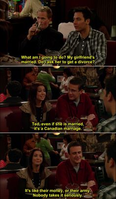 It's a Canadian marriage...it's like their money, or their army...nobody takes it seriously!