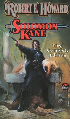 Solomon Kane - Robert E. Howard, cover by Ken Kelly Teen Fantasy Books, Teen Romance Books, Fantasy Book Covers, Fantasy Fiction, Cool Books, Sci Fi Books, Pulp Fiction, Science Fiction, Dark Fantasy