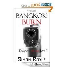 Bangkok Burn - A Thriller