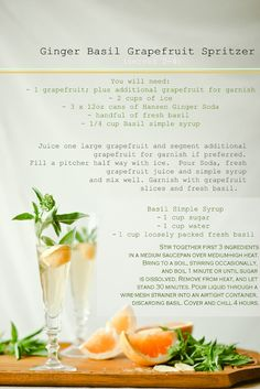 Ginger Basil Grapefruit Spritzer - all ingredients I dig, what's not to love