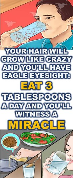 Your Hair Will Grow Like Crazy & You'll Have Eagle Eyesight: Eat 3 Tablespoons A Day & You'll Witness A Miracle!!! - Way to Steal Healthy