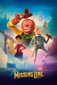 Title:Missing Link ButlerWriters:Chris ButlerStars:Zoe Saldana, Timothy Olyphant, Hugh JackmanGenres:Animation All Movies, Movies 2019, Movies To Watch, Movies Online, Movie Tv, Imdb Movies, Family Movies, Hugh Jackman, Timothy Olyphant