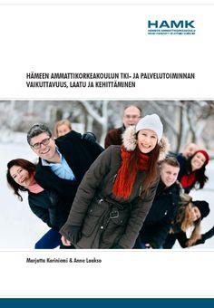 Hämeen ammattikorkeakoulun TKI- ja palvelutoiminnan vaikuttavuus, laatu ja kehittäminen