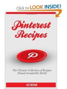 Pinterest Recipes [Sue McNair] on Amazon.com. *FREE* super saver shipping on qualifying offers. Pinterest Recipes are the ultimate way to impress your friends and family! No need to waste time ...
