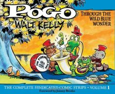 Pogo: The Complete Daily & Sunday Comic Strips, Vol. Through the Wild Blue Wonder (v. by Walt Kelly Moving To Los Angeles, Walt Disney Studios, Gentle Giant, Fun Comics, Animation Film, Book Publishing, Comic Strips, Yorkie, Illustration