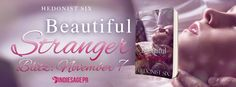The Phantom Paragrapher: Release Blitz - BEAUTIFUL STRANGER by Hedonist Six...