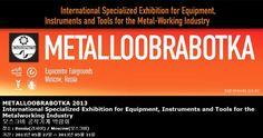 METALLOOBRABOTKA 2013 International Specialized Exhibition for Equipment, Instruments and Tools for the Metalworking Industry 모스크바 공작기계 박람회