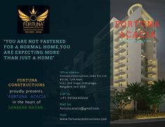 "Always Think About Big.....Fortuna Constructions presents ""FORTUNA ACACIA"" in Sahaka Nagar...... Visit www.fortunaconstructions.com"