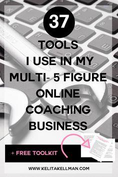 37 Tools I use in my multi 5 figure Coaching Business — Kelita Kellman