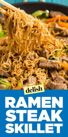 Our Ramen Steak Skillet Is The Ultimate Upgrade for Top Ramen  - Delish.com