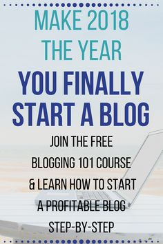 How to start a Wordpress blog step-by-step for beginners and make money! Make 2018 the year that you finally start that blog you've been dreaming about with this free ecourse.