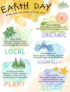 Earth Day Tips: Be the change you wish to see in the world. #earthday #everyday