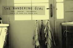 The Wandering Girl - Food- Drawing- Photography from a 17 Years Old French Girl