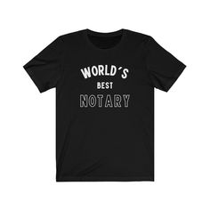 Excited to share this item from my Etsy shop: Worlds Best Notary T-Shirt   Unisex Cotton Shirt #notarypublic Teacher Shirts, Mom Shirts, Song Joong, Feminist Shirt, Mean Girls, Jersey Shorts, Short Sleeve Tee, Short Sleeves, Colorful Shirts