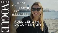 Camille Rowe Asks What on Earth is Wellness? - Full Series One   British Vogue Vogue Photo, Think And Grow Rich, Summer Body, Best Relationship, Perfect Man, Short Film, World Of Fashion, Supermodels, Top Models
