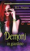 #Demoni in giardino r.l. naquin  ad Euro 5.99 in #Harlequin mondadori #Media ebook letterature