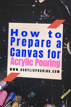 Prepare a Canvas for Acrylic Pouring Learn to prepare your canvas like a pro in acrylic pouring. via to prepare your canvas like a pro in acrylic pouring. Pouring Acrylic Paint, Acrylic Pouring Techniques, Flow Painting, Acrylic Painting For Beginners, Simple Acrylic Paintings, Acrylic Painting Techniques, Drip Painting, Beginner Painting, Painting Videos
