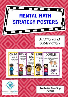 Mental Math Strategy Posters (Addition and Subtraction) A set of 27 A4 highly…