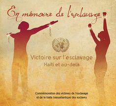 25 mars - Pendant plus de 400 ans, des millions d'hommes, de femmes et d'enfants ont été victimes du système cruel de l'esclavage, l'un des chapitres les plus sombres de l'histoire de l'humanité. A l'occasion de la Journée internationale de commémoration des victimes de l'esclavage et de la traite transatlantique des esclaves, nous rendons hommage à ceux qui se sont battus contre cette barbarie.Plus d'information : http://www.un.org/fr/events/slaveryremembranceday/