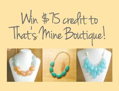 Win $75 to That's Mine Boutique!