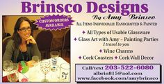 Brinsco Designs handpaints glassware for all occasions, all custom orders are welcome and painting parties Glass Art with Amy! I travel to you! visit www.facebook.com/amybrinsco