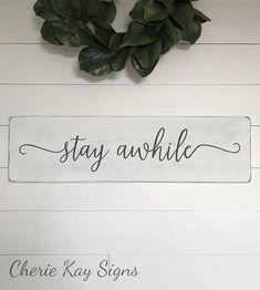 Home Design Ideas: Home Decorating Ideas Rustic Home Decorating Ideas Rustic stay awhile, home decor » size 9.25 x 34 » painted lettering » background col...