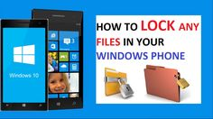 awesome How To LOCK Any Files in Windows Phone 8.1/10 Check more at http://gadgetsnetworks.com/how-to-lock-any-files-in-windows-phone-8-110/