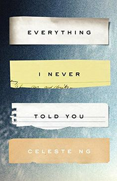 Everything I Never Told You: Amazon.de: Celeste Ng: Fremdsprachige Bücher