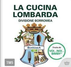 La cucina lombarda – Divisione Borromea