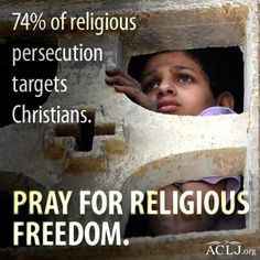 Religious Freedom -Please pray for the safety of Christians around the world.