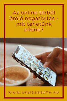 Az online térből ömlő negativitás