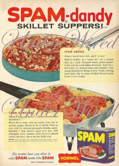 Spam Ads - Okay! I'll admit it - I eat Spam and love Spam! But I'm a Classicist - it has to be fried and squished between two pieces of ordinary white bread. Spam Recipes, Retro Recipes, Old Recipes, Vintage Recipes, Rice Recipes, Cooking Recipes, Vintage Ads, Vintage Food, Retro Food