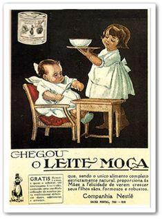 From Blog Caríssimas Catrevagens... LEITE MOÇA!!! Anúncio da década de 30