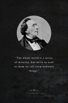 Quote by - Hans Christian Andersen