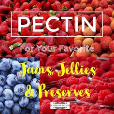 PECTIN is now available for your favourite homemade Jams Jellies and Preserves.  #Pectin #Jams #Jellies #Preserves #Homemade #NaisenyaFoods
