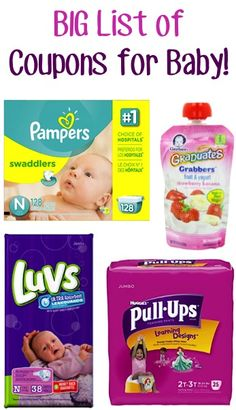 BIG List of Coupons for Baby!! ~ at TheFrugalGirls.com