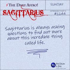 Sagittarius 2244: Visit The Daily Astro for more facts about Sagittarius.and get a free online I Ching reading here