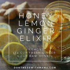 Cold Remedies Honey Lemon Ginger Elixir - natural remedy for cough, sore throat, cold and flu… - This Honey Lemon Ginger Elixir is a natural cold remedy you can easily make to help fight off the cold and flu, as well as soothe coughs and sore throat. Natural Flu Remedies, Cold And Cough Remedies, Natural Cures, Herbal Remedies, Health Remedies, Natural Treatments, Natural Honey, Cough Syrup, Natural Health Tips