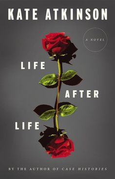 Life After Life - I have never read any of her books - am about 1/4 of the way through this and don't want to put it down.  Something is building, but I don't know what.