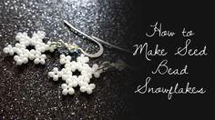 How to Make Seed Bead Snowflakes ~ Seed Bead Tutorials