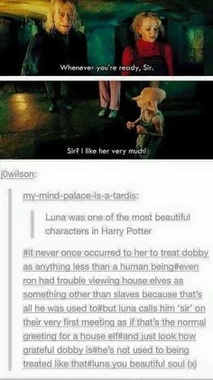 Luna lovegood is such a beautiful soul, she's my childhood crush and always will be!!!