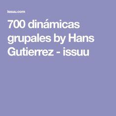 700 dinámicas grupales by Hans Gutierrez - issuu