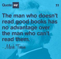 ~ Mark Twain