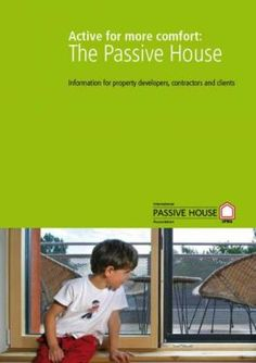 iPHA: The international network for Passive House knowledge; promoting the Passive House Standard worldwide Knowledge Society, Passive House Design, Off Grid House, Passive Solar Homes, Eco Buildings, House Information, House Foundation, Energy Efficient Homes, Solar House