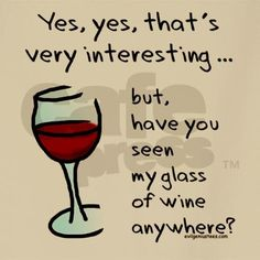 Have you seen my glass of wine anywhere? Beso de Vino