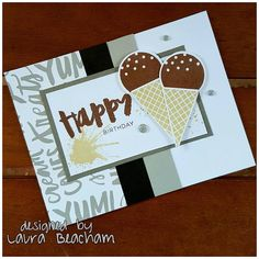 Happy Birthday Card: It's a sugar rush card fit for a King ♛ #CTMH #icecream Close To My Heart Sugar Rush Paper & Scrapbooking stamp set with Chocolate Icecream cones