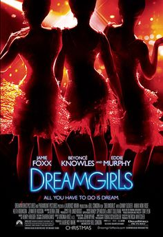 Dreamgirls, 2006 ~ UM, LOVE THIS MOVIE! I could have been Lorell!